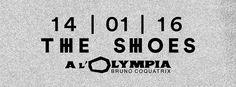 IMPORTANT :  Compte tenu des événements tragiques, le concert de The Shoes à l'Olympia prévu le 18 novembre est reporté au 14 janvier. Pour des raisons techniques, les billets achetés pour la date initiale ne sont pas valables pour le 14 janvier. Vous pouvez vous faire rembourser auprès des plateformes de billetterie où ils ont été achetés. Et réserver de nouveaux billets.   Merci de votre compréhension.  ____________________________________________________   MIALA présente THE SHOES à…