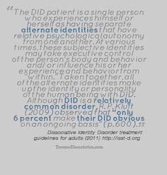 What is Dissociative Identity Disorder? Read blog https://traumadissociation.wordpress.com/2014/11/11/what-is-dissociative-identity-disorder/