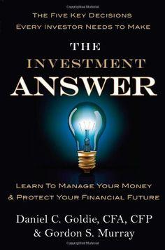 The Investment Answer by Daniel C. Goldie http://www.amazon.com/dp/1455503304/ref=cm_sw_r_pi_dp_yd3Vtb0X57RDXH70
