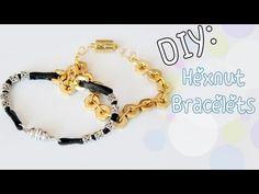 ♡DIY: Hex Nut Bracelets (Stackable Bracelets)
