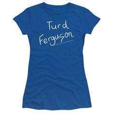 Saturday Night Live: Turd Ferguson Junior T-Shirt