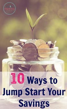 10 Ways to Jump Start Your Savings