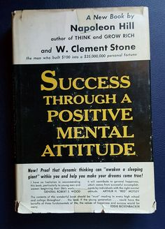 Success Through A Positive Mental Attitude Napoleon Hill & W. Clement Stone 1960