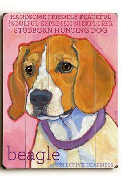 "Beagle...Love the ""selective deafness"" at the bottom. So true. Haha!!"