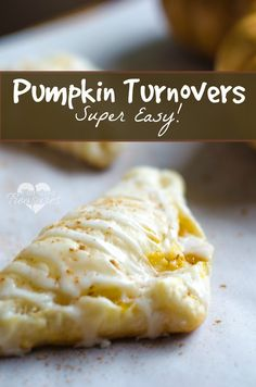Super-easy pumpkin turnovers are the perfect breakfast or dessert! Enjoy all the flavors of pumpkin pie wrapped in a fluffy puff pastry and drizzled and smothered with a homemade vanilla glaze. #almostheaven #bestdessertever #Pumpkinrecipe #pumpkintreat #turnover #easydessert