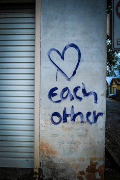Love each other! #Bellingen