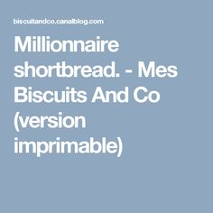 Millionnaire shortbread. - Mes Biscuits And Co (version imprimable)