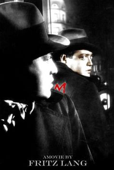 M (Fritz Lang, 1931) - Peter Lorre scared the shit out of me when I first saw the movie. I can only imagine the plight of the little children in the film.