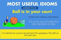 the ball is in your court meaning at DuckDuckGo Idioms, Grammar, Meant To Be