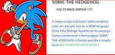SONIC GENERATIONS: O aniversário de SONIC THE HEDGEHOG é amanhã amigo...