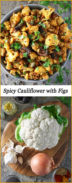 Easy Spicy Cauliflower with Figs Recipe - Savory Spin Fig Recipes Savory, Savory Snacks, Vegetarian Recipes, Snack Recipes, Dinner Recipes, Cooking Recipes, Healthy Recipes, Recipes With Figs, Dinner Dishes