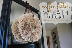 Blissfully Ever After | DIY Coffee Filter Wreath | www.blissfullyeverafter.net