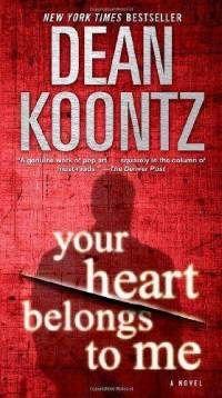 your-heart-belongs-me-novel-dean-koontz-book-cover-art.jpg (200×358)