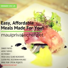 Private Chef Services on your next Maui Vacation