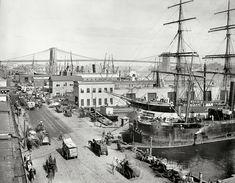 "New York circa 1901. ""South Street and Brooklyn Bridge."