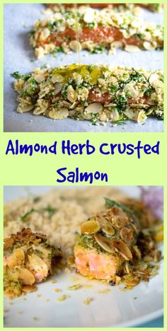 Almond herb crusted salmon: quick and easy to prepare.