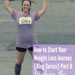 How to Start Your Weight Loss Journey (Blog Series