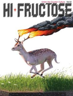 Hi-Fructose Magazine   Volume 12    In this issue we feature American Surrealist: an extensive feature on Todd Schorr, cover feature on the powerful paintings of Josh Keyes, Luke Chueh, Jingyoung Yu's haunting sculptures, the brilliant meditations of painter Michael Hussar, survive a ride on Michael Page's maelstrom, Fuco Ueda's disturbing dreamscapes, Travis Lampe's world of weeping pulps, Mike Shine's Art Shack and Scott Hove's Cakeland and much more.    Cover: Josh Keyes