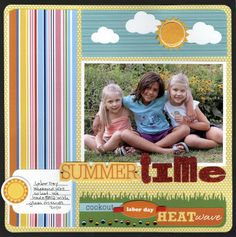 Summer Time Page Layout  Designed by Lisa VanderVeen, courtesy of me & my BIG ideas®.