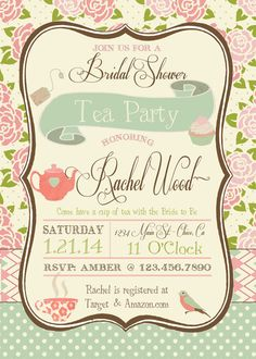Tea Party Bridal Shower Invitation by RAWkonversations on Etsy, $12.00. Would be cute for a tea party at the Townsend.