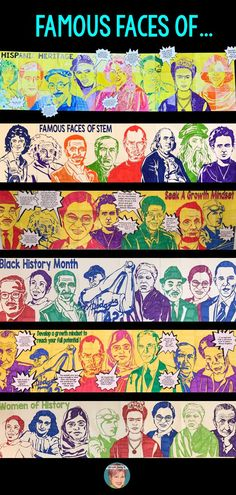 Art with Jenny K. Famous Faces collaboration posters. Designs included for  STEM, STEAM, Black History month, Women's History, Hispanic Heritage and Growth Mindset.