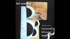 """Ted Rosenthal - """"Waltz For Debby"""""""