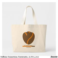 Conversations Coffee slogan Large Tote Bag created by Personalize it with photos & text or purchase as is!