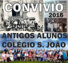 Campomaiornews: Antigos alunos do Colégio de São João voltam a reu...