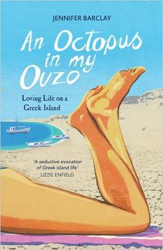 Author Sarah Jane Butfield: New Release~'An Octopus in my Ouzo' by Jennifer Ba...