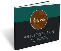Download Your E-Book Free - An Introduction to JavaFx - http://www.attuneww.com/publications/an-introduction-to-javafx.html