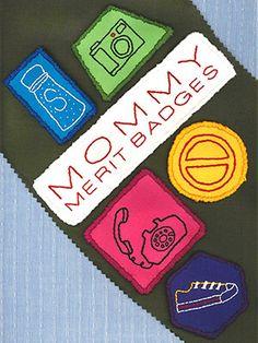 Mommy Merit Badges