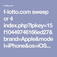 f-lotto.com sweep cr 4 index.php?lpkey=15f10449746166ed27&brand=Apple&model=iPhone&os=iOS&osv=10.3&city=San%20Jose&isp=Telecable%20Economico%20S.A.&browser=Mobile%20Safari&country=Costa%20Rica&uclick=1746j2xiwj