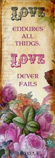 Collins Box Sign ~ Love Never Fails ~ Scripture Quote ~ Love Bears All Things