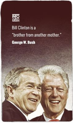 Bush: Clinton My Brother From Another Mother  INFOWARS.COM  BECAUSE THERE'S A WAR ON FOR YOUR MIND
