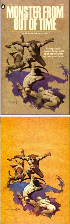 FRANK FRAZETTA - Monster from Out of Time by Frank Belknap Long - 1970 Popular Library - cover by isfdb - print by erbzine.com
