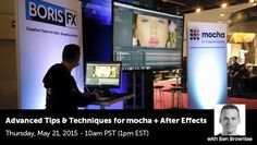 Register for mocha webinar : Advanced Tips and Techniques for mocha   After Effects