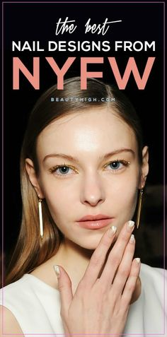 nail art ideas - best nail designs and manicures spotted at New York Fashion Week 2015