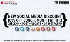 Get social with us today at lunch. Check in, post, update or share a pic, show your server and get 10% off.