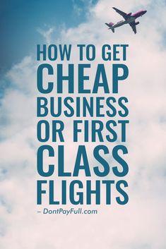 Budget Airline Travel: How to Get Cheap Business Class Tickets - Finance tips, saving money, budgeting planner Cheap First Class Tickets, First Class Airline, Cheap First Class Flights, Cheap Flights, Budget Travel, Travel Tips, Travel Hacks, Cheap Travel, Travel Destinations