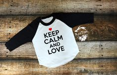 Keep Calm and Love, Valentines Day Shirts, Cupid, Valentines Day, American Apparel, Raglan, Boy, Girl, Baby, Unisex clothing by RagTine on Etsy