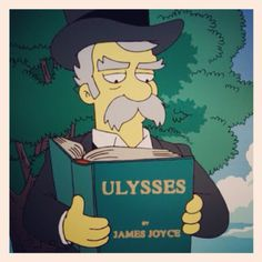 Ulysses, The Simpsons' version Irish Christmas Traditions, Classics To Read, The Simpsons Show, Homer Odyssey, Bloomsbury Group, James Joyce, Futurama, Book Authors, Book Worms