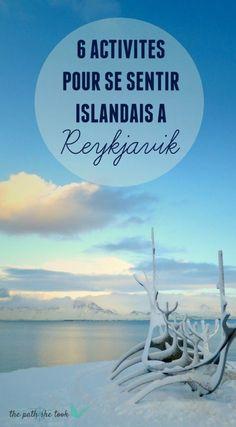 The Path She Took | 6 activités pour se sentir Islandais à Reykjavik | http://www.thepathshetook.com