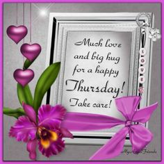 Much Love And A Big Hug For Thursday good morning thursday thursday quotes good morning quotes happy thursday thursday quote good morning thursday thursday blessings happy thursday quote thursday quotes for friends Thursday Greetings, Happy Thursday Quotes, Thankful Thursday, Its Friday Quotes, Happy Quotes, Life Quotes, Daily Morning Prayer, Morning Prayers, Morning Quotes