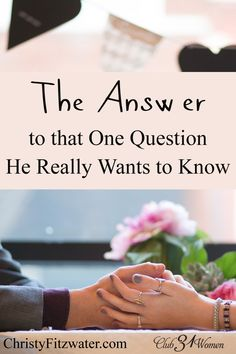 Wow. Such a powerful article!!    Don't you long to have a satisfied heart? To find joy and understanding in your relationship with your husband? If he asked you....what would be YOUR answer? The Answer to that One Question He Really Wants to Know ~ Club31Women