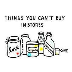 Things you can't buy in stores | We Heart It