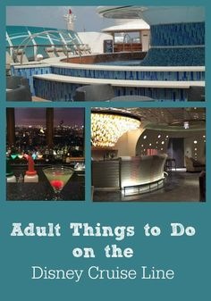 You'll find lots of fabulous things for families and kids to do on board a Disney Cruise Line vacation. However, there are plenty of activities offered just for adults, including classes, spas, bar hopping and more!