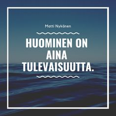 Matti Nykänen Quotes Cool Words, Wise Words, So True, Wisdom, Thoughts, Sayings, Quotes, Life, Facebook