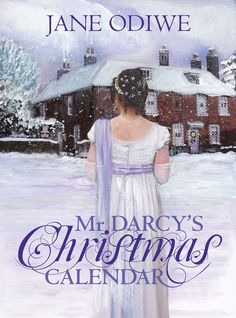Mr Darcy's Christmas Calendar de Jane Odiwe - Jane Austen is my Wonderland M Darcy, Little Jane, Jane Austen Book Club, Wonderland, Complicated Love, Christmas Calendar, Advent Calendar, Pride And Prejudice, Book Worms