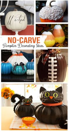 This is a list of over 20 no-carve pumpkin decorating ideas for Halloween. Over 20 No Carve Pumpkin Decorating DIY Tutorials! Great ideas for those of us who might not LOVE carving pumpkins for Fall and Halloween. Dulceros Halloween, Halloween Projects, Holidays Halloween, Halloween Treats, Halloween Pumpkins, Halloween Decorations, Vintage Halloween, Fall Decorations, Craft Projects
