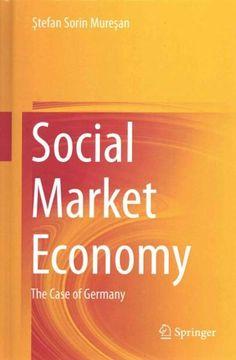 University German Economy Essay help (Sociale Marktwirtschaft / 50s-Now?